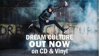 Dream Culture album OUT NOW!